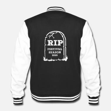 rip-festival-season-2020-meme-festivals-gift-mens-college-jacket