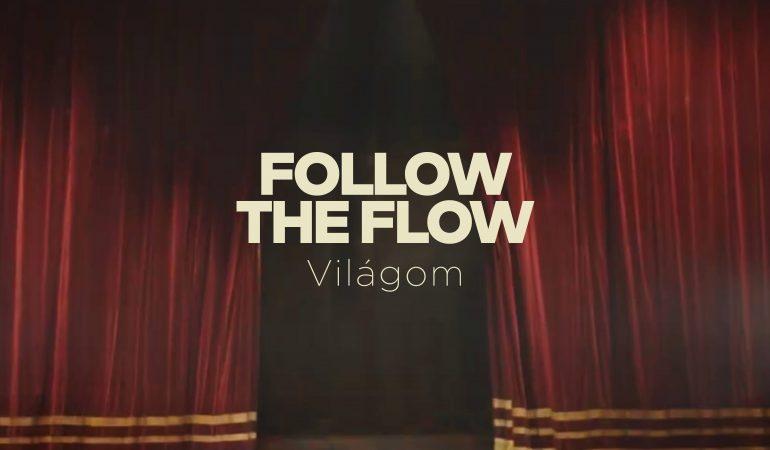 follow-the-flow-világom